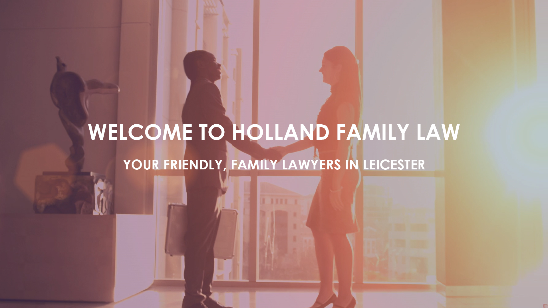 Family and Divorce Lawyers Leicester Holland Family Law