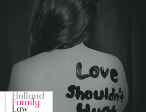 Domestic Abuse Cases | How Holland Family Law Can Help You