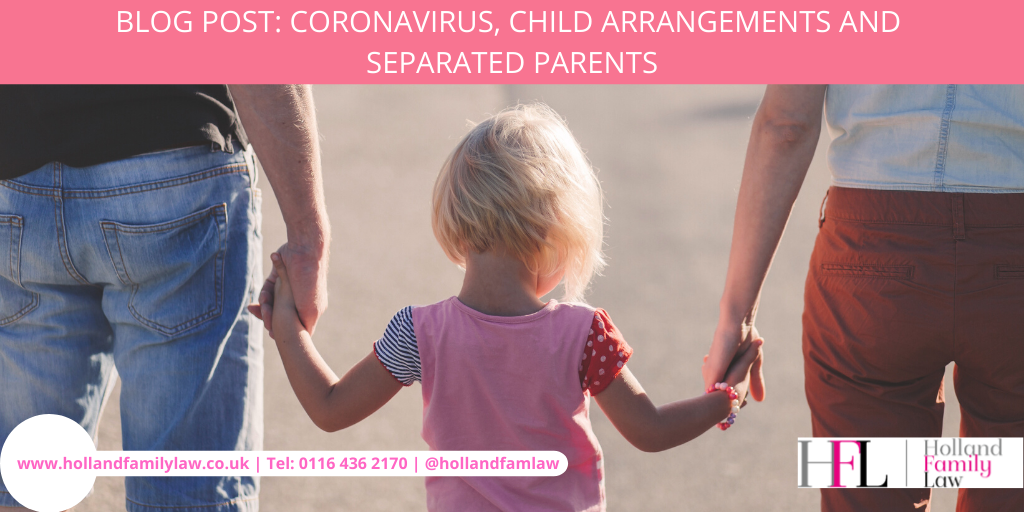 Separated parents working out child arrangements during the coronavirus crisis.