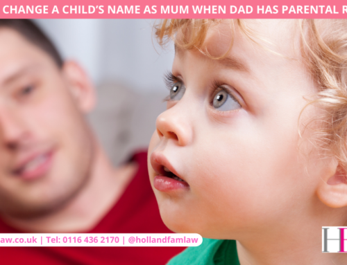 How to Change a Child's Name as Mum when Dad Has Parental Responsibility