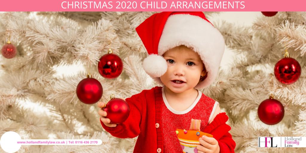 Making Child Arrangements for Christmas 2020.