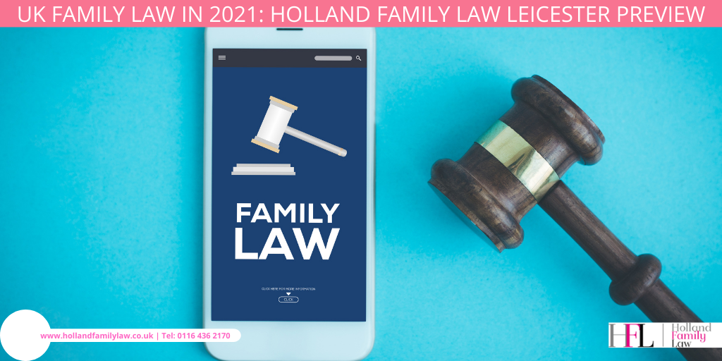 Changes to UK Family Law in 2021