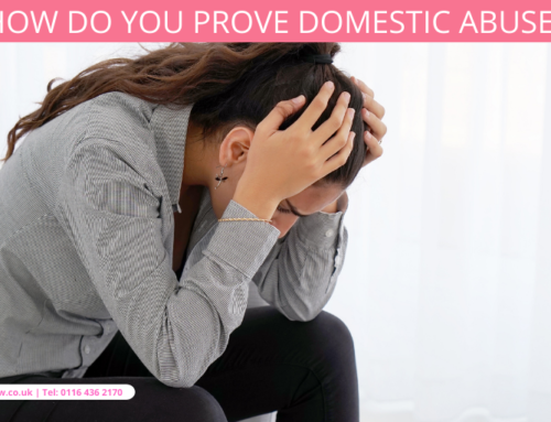 How Do You Prove Domestic Abuse?